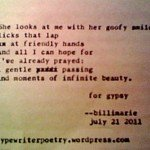 """For Gypsy"" by billimarie ~ typewriter poetry poems"