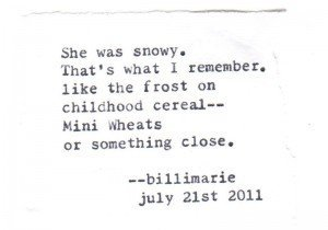 """She was snowy. That's what I remember."""